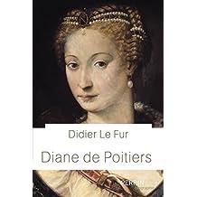Diane de Poitiers (Biographie)