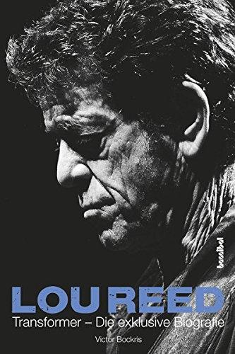 Lou-Reed-Transformer-Die-exklusive-Biografie