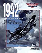 1942 The Pacific Air War - The Official Strategy Guide de J. Possidente
