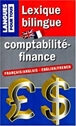 Lexique bilingue : comptabilité-finance. Français/anglais et anglais/français
