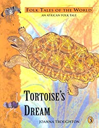 Tortoise's Dream: A Folk Tale from Africa (Puffin Folk Tales of the World)