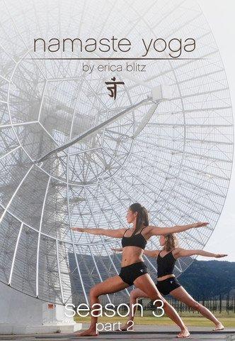 Namaste Yoga: Season 3 Part 2 (Namaste 2 Yoga)