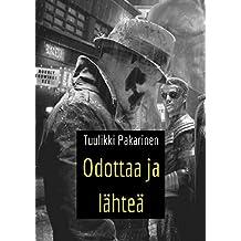 Odottaa ja lähteä (Finnish Edition)