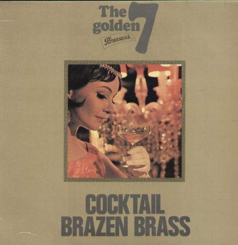 108603 LP Cocktail Brazen Brass VINYL - Brass Cocktail