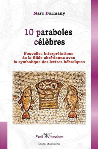 10 Paraboles célèbres