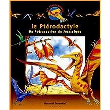 LE PTERODACTYLE. Un ptérosaurien du Jurassique