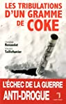 TRIBULATIONS D'UN GRAMME DE COKE par Collectif