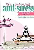 Mon guide naturel anti-stress