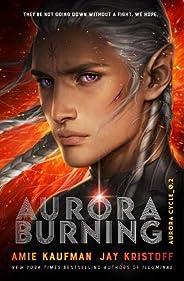 Aurora Burning (Aurora Cycle 2)
