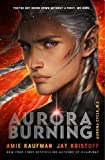 Aurora Burning: (The Aurora Cycle) (Aurora Cycle 2)