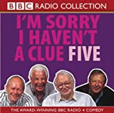 I'm Sorry I Haven't a Clue 5 (BBC Radio Collection): Starring Humphrey Lyttelton & Ca...