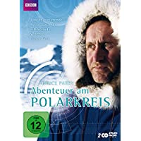 Bruce Parry - Abenteuer am Polarkreis [2 DVDs]