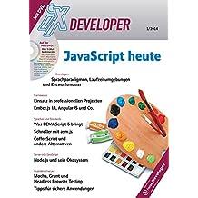 iX Developer - Javascript heute: Grundlagen, Frameworks, Sprachen und Standards, Server-side JavaScript, Qualitätssicherung