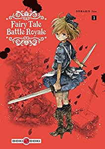 Fairy Tale Battle Royale Edition simple Tome 1