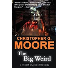 The Big Weird by Christopher G. Moore (2008-11-20)