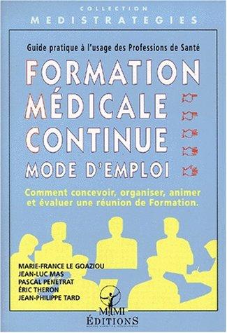 Formation médicale continue, mode d'emploi