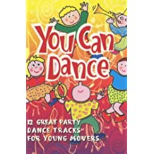 You Can Dance: CD: 12 Great Party Dance Tracks for Young Movers