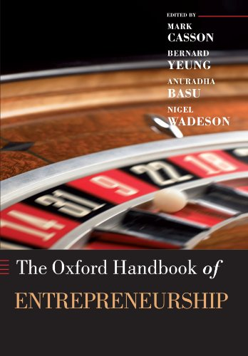 The Oxford Handbook of Entrepreneurship (Oxford Handbooks)