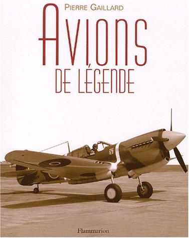 Avions de légende par Pierre Gaillard
