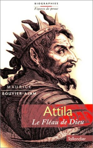Attila : le fléau de