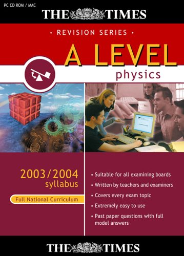 The Times A Level  Physics 2003/2004 Syllabus (Full National Curriculum) Test