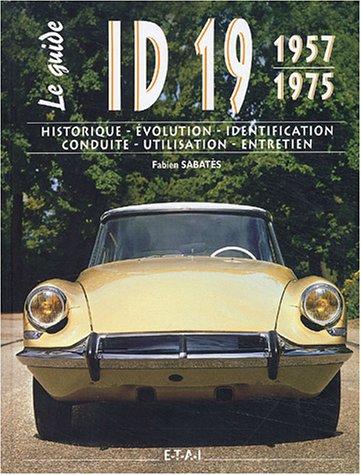 id-19-1957-1975-historique-volution-identification-conduite-utilisation-entretien