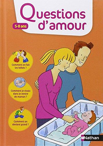 Questions d'amour 5-8 ans par Virginie Dumont