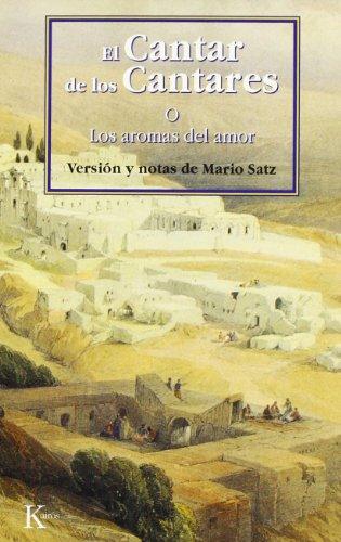 El Cantar de los Cantares (Clasicos (kairos)) por Mario Satz Tetelbaum