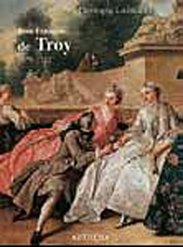 Jean-François de Troy (1679-1752) par Christophe Leribault