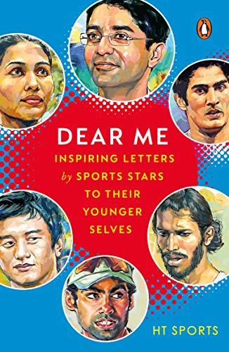 Dear Me: Inspiring Letters by Sports Stars to their Younger Selves