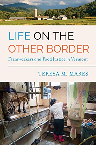 rder: Farmworkers and Food Justice in Vermont (English Edition) ()
