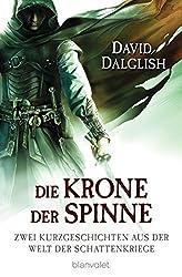 Die Krone der Spinne: Zwei Kurzgeschichten aus der Welt der Schattenkriege (Wächter-Serie 5)