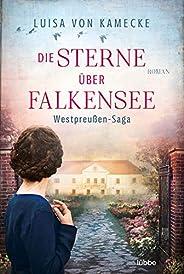 Die Sterne über Falkensee: Westpreußen-Saga
