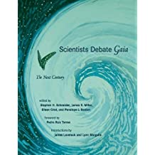 Scientists Debate Gaia: The Next Century by Stephen H Schneider (2004-09-17)
