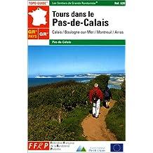 Tours dans le Pas-de-Calais : Calais / Boulogne-sur-Mer / Montreuil / Arras