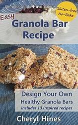 Easy Granola Bar Recipe (SimpleFrugal Photo Guides) (English Edition)