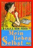 Mein liebes Selbst: Roman (Beltz & Gelberg) bei Amazon kaufen