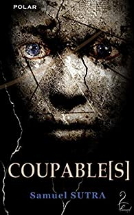 Coupable[s] par Sutra