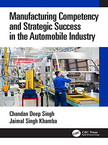 Manufacturing Competency and Strategic Success in the Automobile Industry (English Edition)