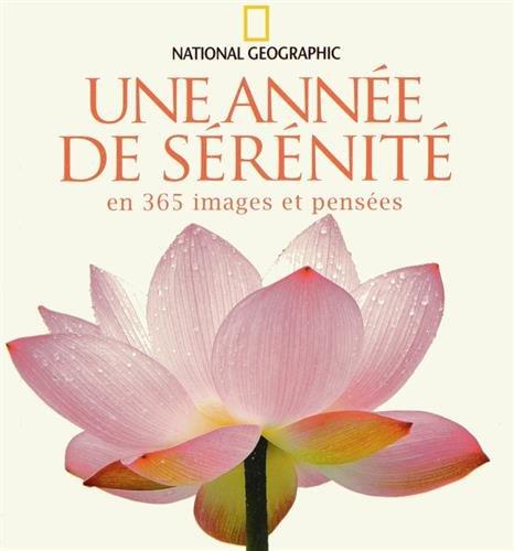 Une année de sérénité en 365 images et pensées par Michel Langrognet