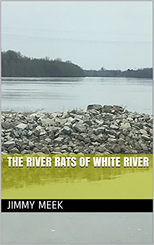 The River Rats of White River (English Edition)