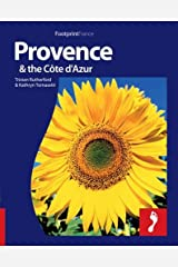 Provence and Cote d'Azur Footprint (Footprint Travel Guides) (Footprint Full-Colour Guide) Paperback