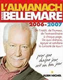 L'Almanach de Pierre Bellemare - Pour que chaque jour soit un bon jour - Albin Michel - 01/10/2005