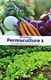 Perma-culture, tome 1