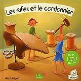 LES ELFES ET LE CORDONNIER + CD
