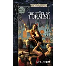 The Jewel of Turmish (Forgotten Realms: The Cities) by Mel Odom (2002-02-01)