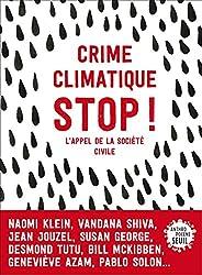 Crime climatique stop !. L'appel de la société civile