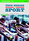 Right now! Readers level 1: True heroes of sport. Con CD Audio. Per le Scuole superiori