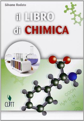 Il libro di chimica. Con espansione online. Per le Scuole superiori