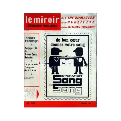 MIROIR DE L'INFORMATION DE LA PUBLICITE ET DES RELATIONS PUBLIQUES (LE) [No 191] du 21/07/1961